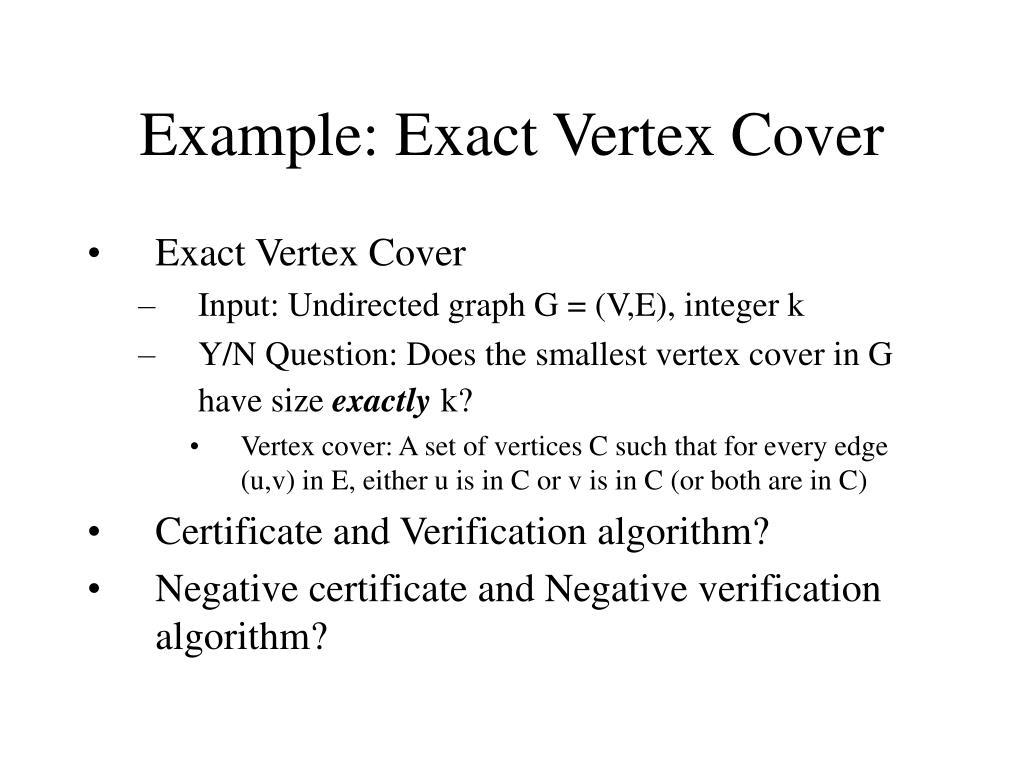 Example: Exact Vertex Cover