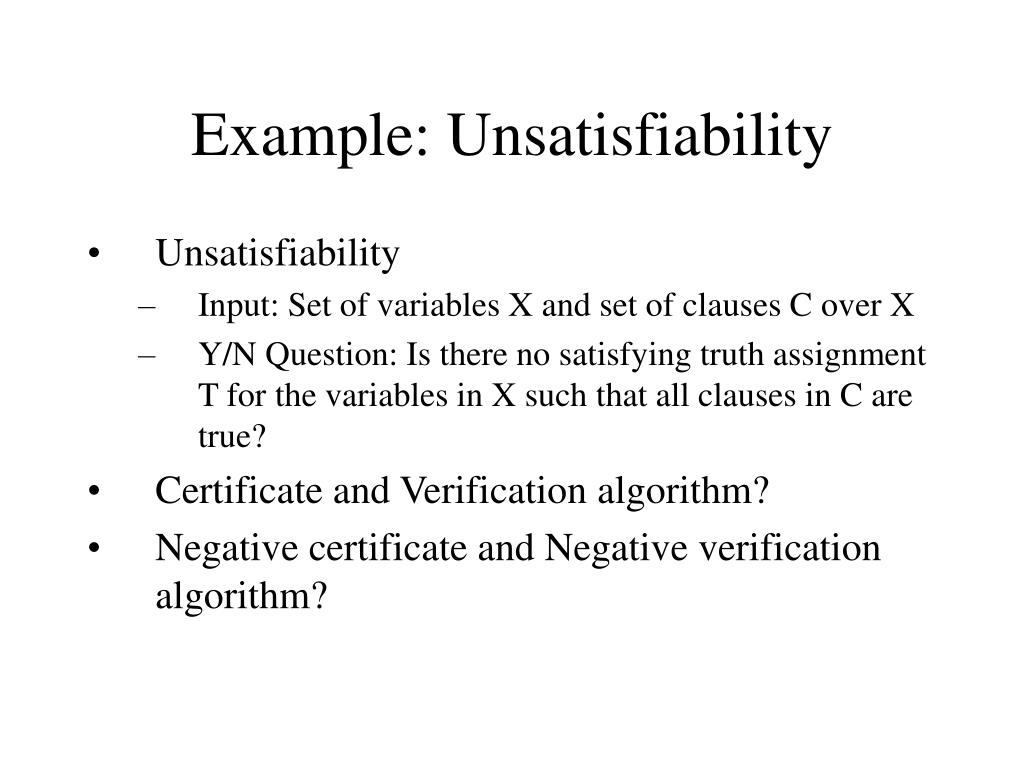 Example: Unsatisfiability