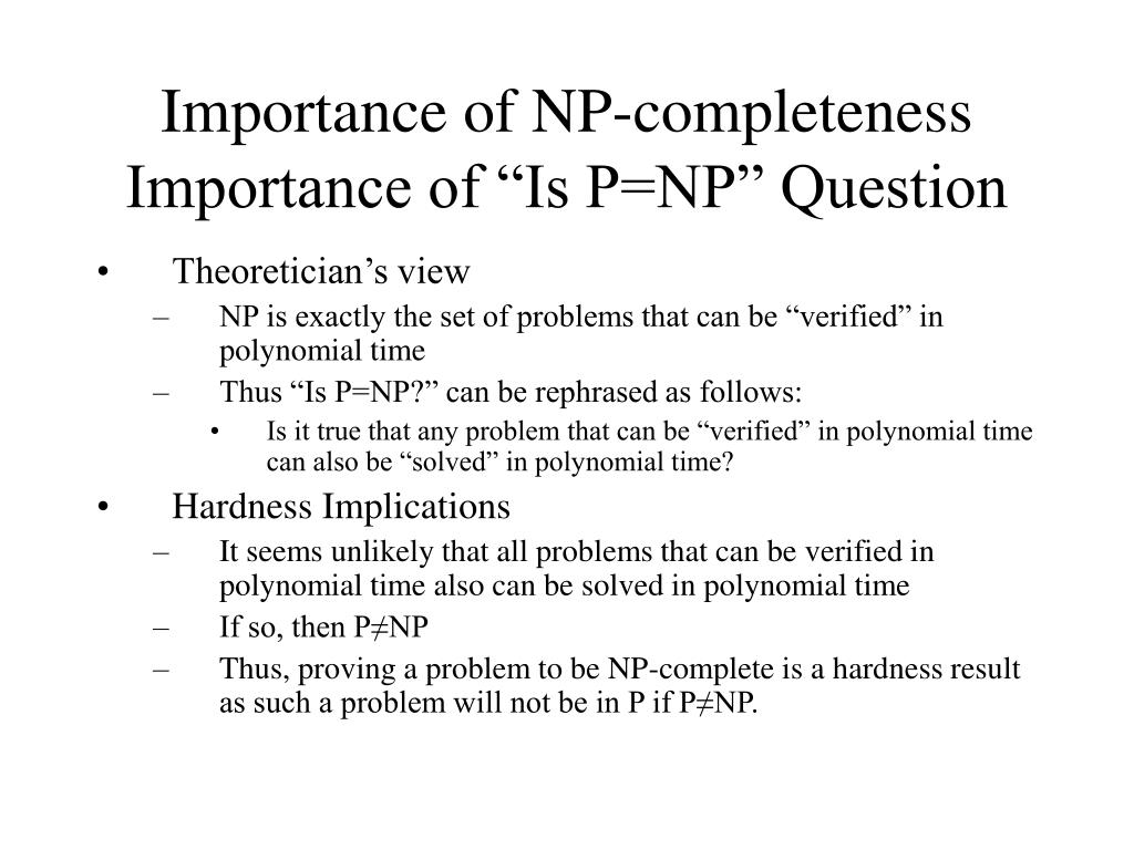 Importance of NP-completeness