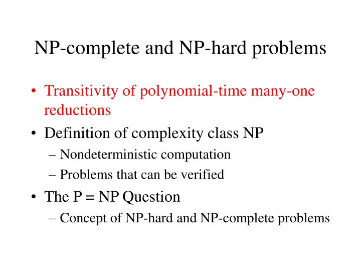 Np complete and np hard problems