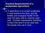 practical requirements of a sustainable agriculture
