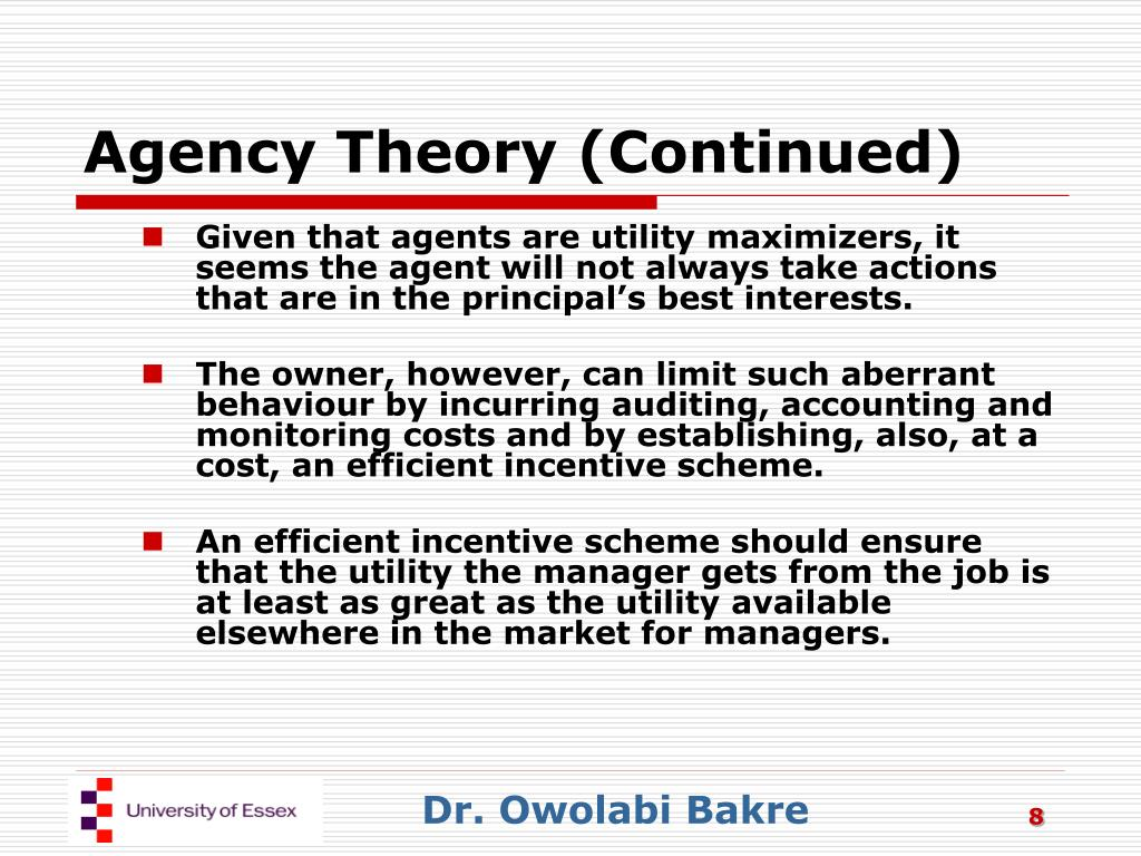 Agency Theory (Continued)