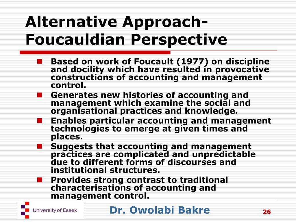 Alternative Approach-Foucauldian Perspective