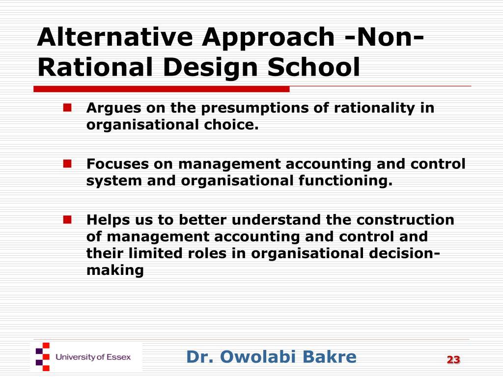 Alternative Approach -Non-Rational Design School