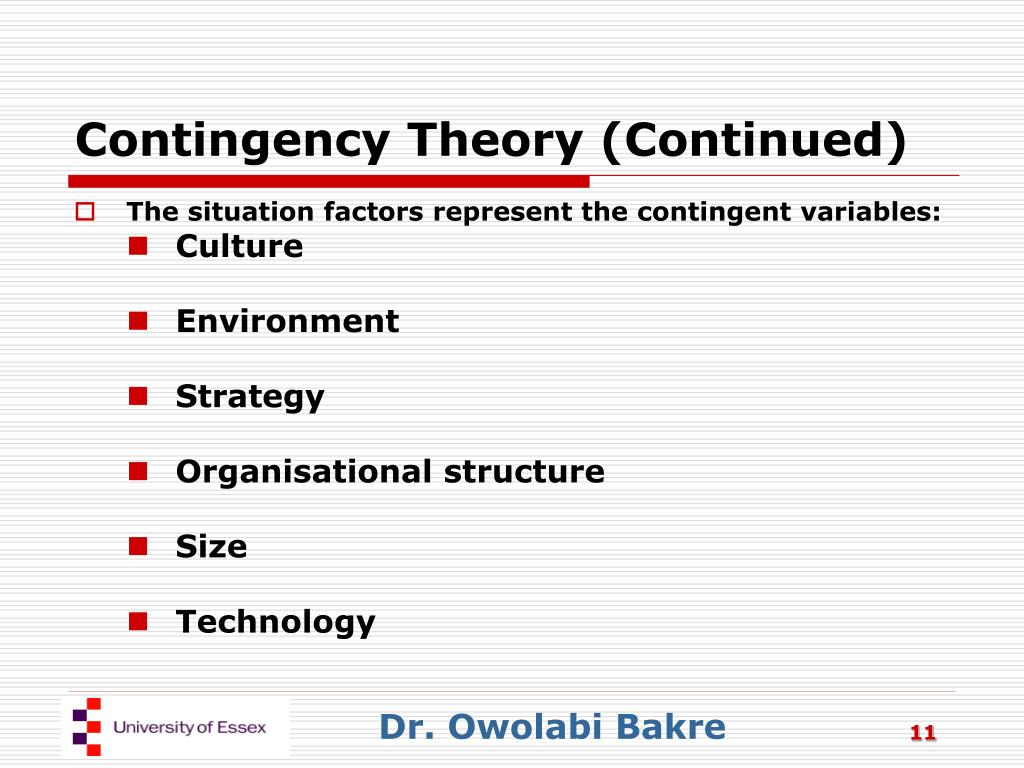Contingency Theory (Continued)