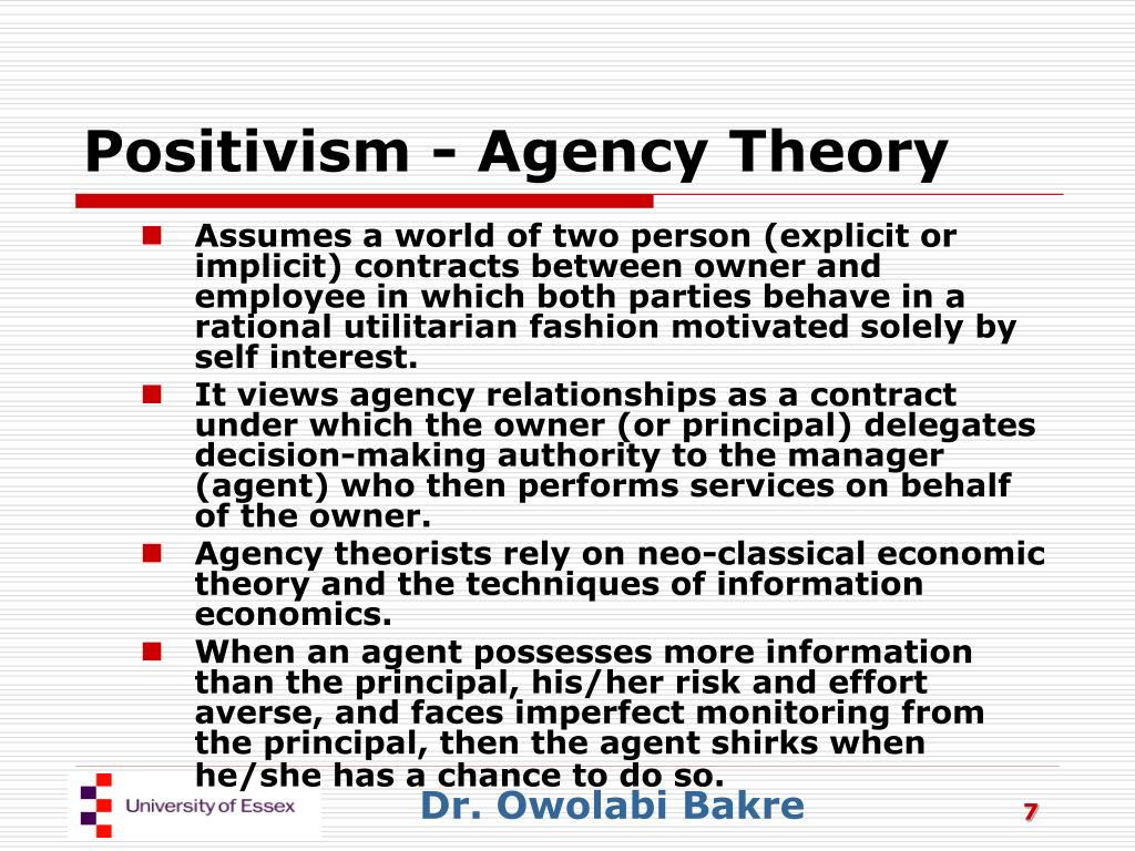 Positivism - Agency Theory