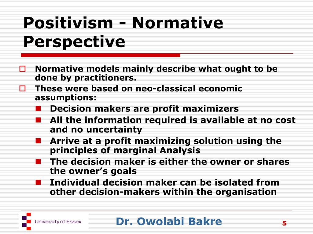 Positivism - Normative Perspective