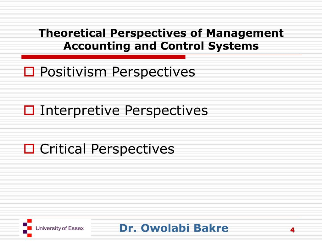 Theoretical Perspectives of Management Accounting and Control Systems