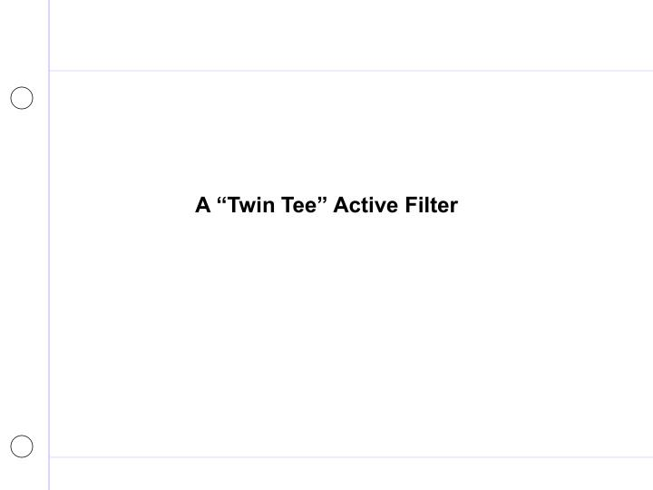 a twin tee active filter n.