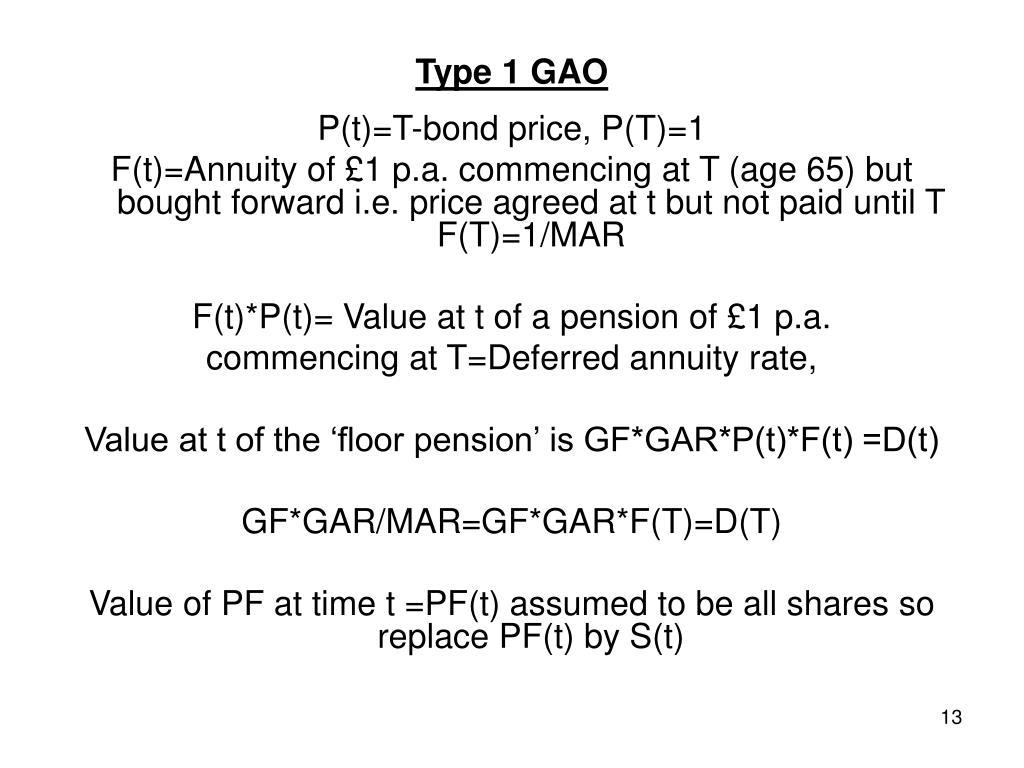 Type 1 GAO