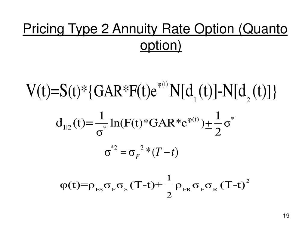 Pricing Type 2 Annuity Rate Option (Quanto option)