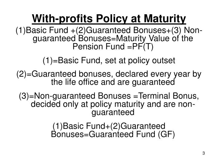 With-profits Policy at Maturity
