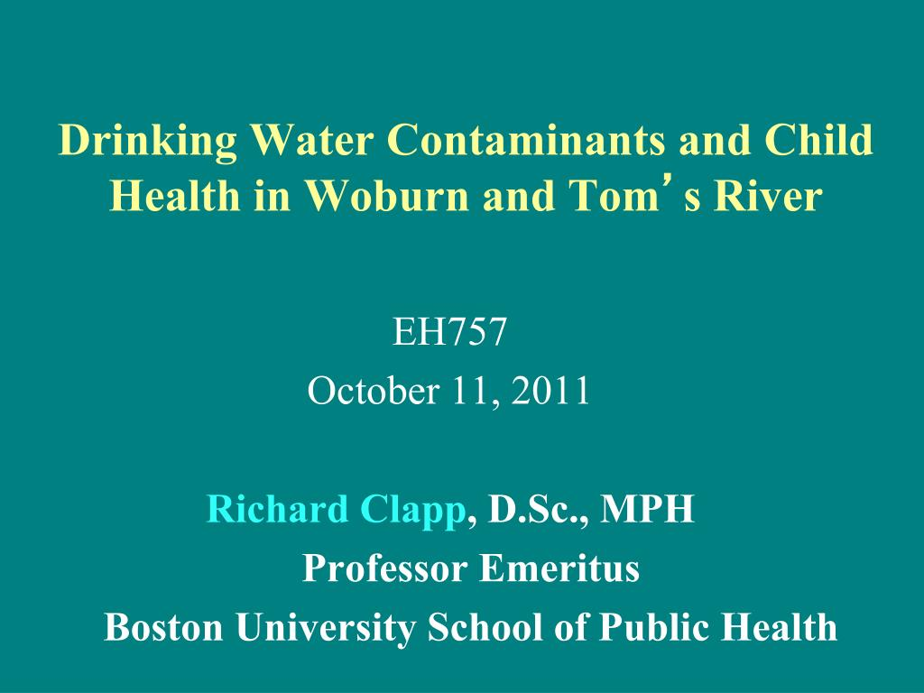 Drinking Water Contaminants and Child Health in Woburn and Tom