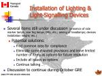 installation of lighting light signalling devices