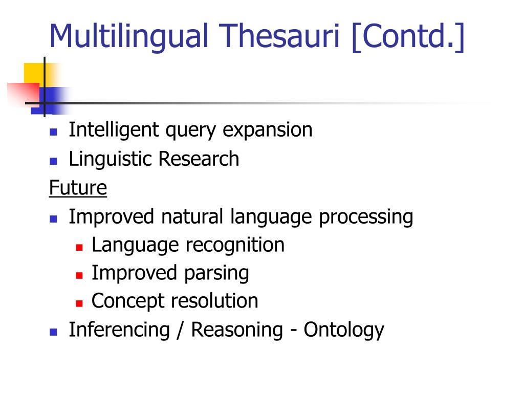 Multilingual Thesauri [Contd.]