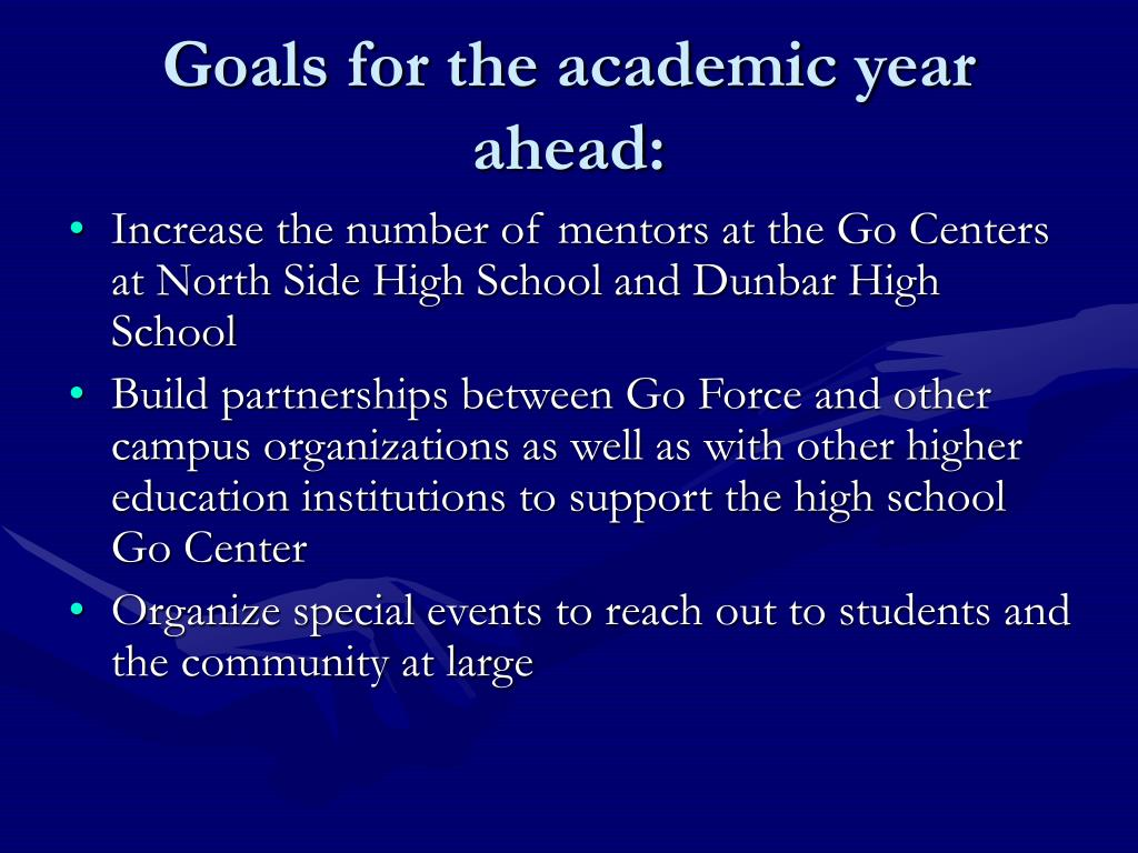 Goals for the academic year ahead:
