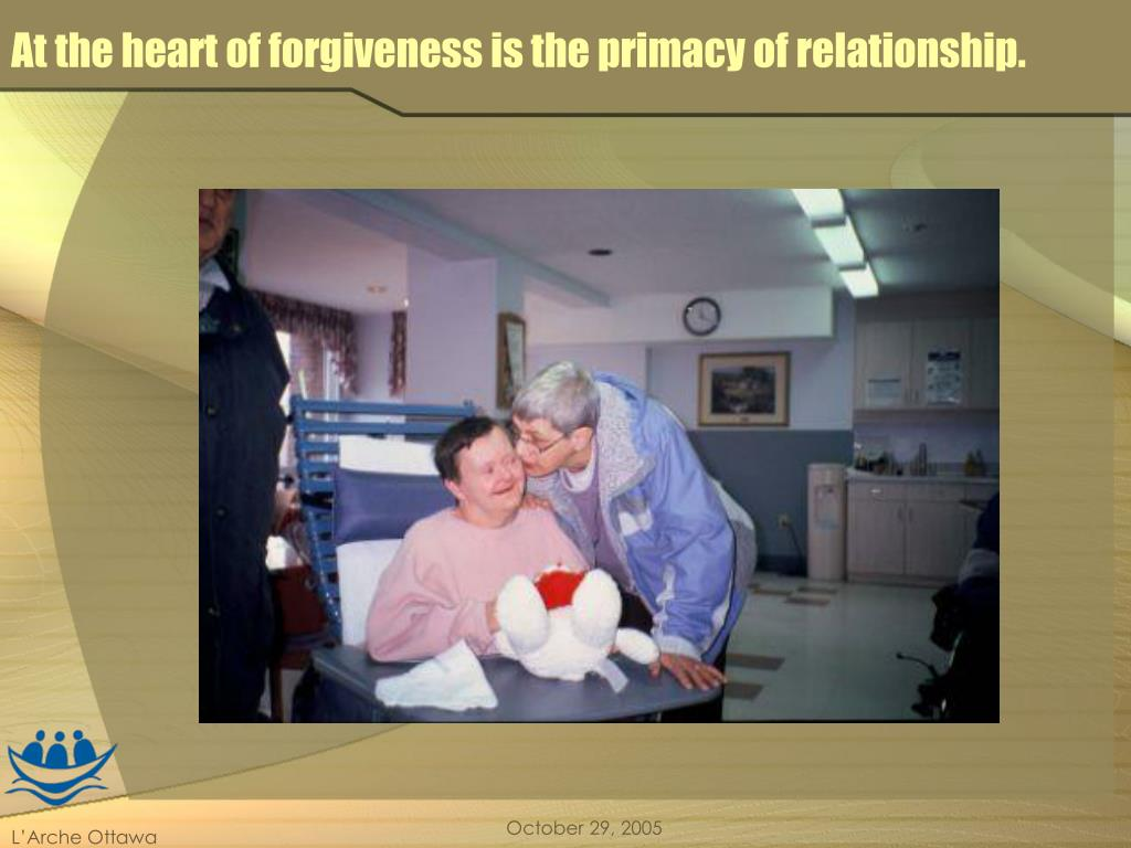 At the heart of forgiveness is the primacy of relationship.