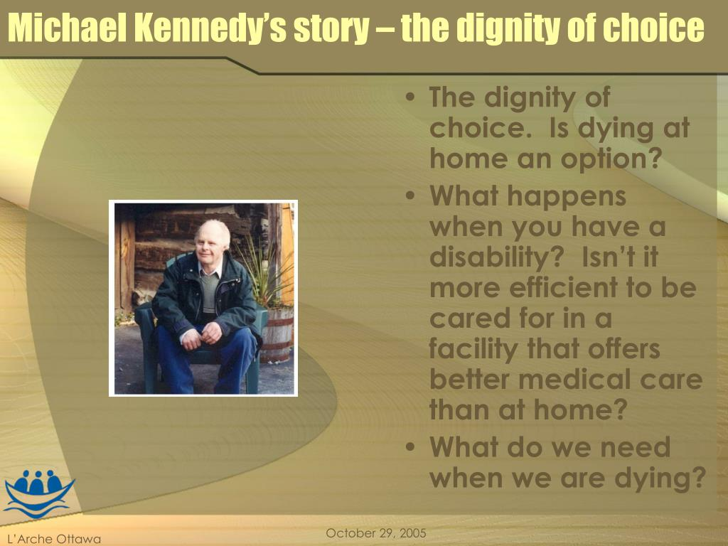 Michael Kennedy's story – the dignity of choice
