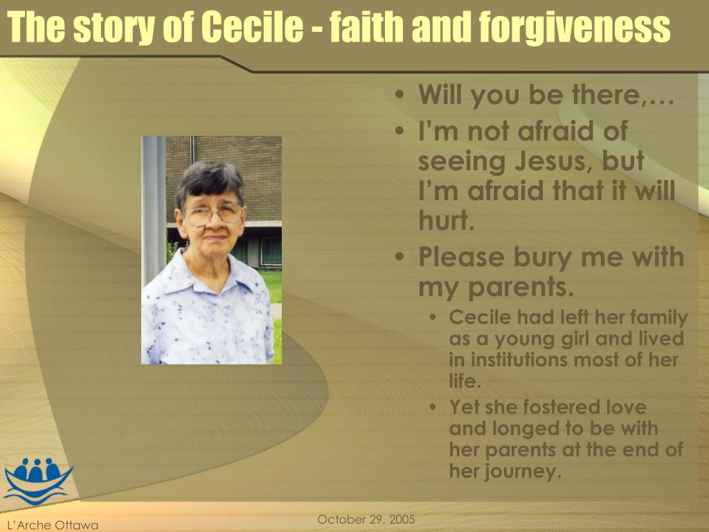 The story of Cecile - faith and forgiveness
