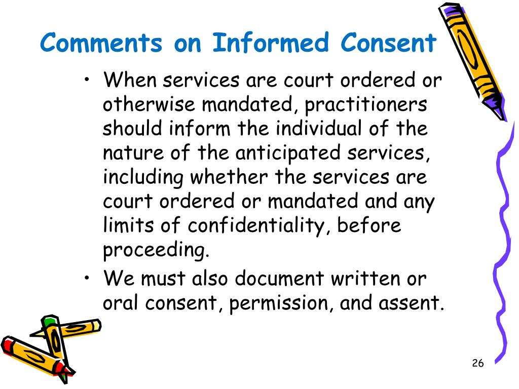 Comments on Informed Consent