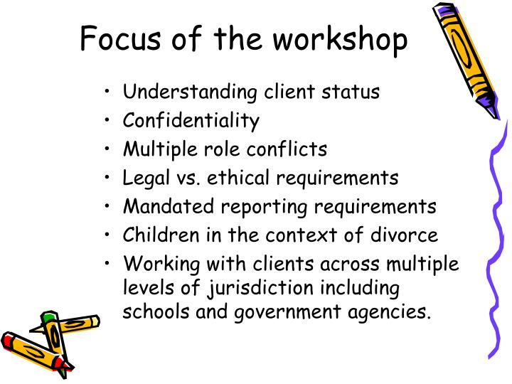 Focus of the workshop