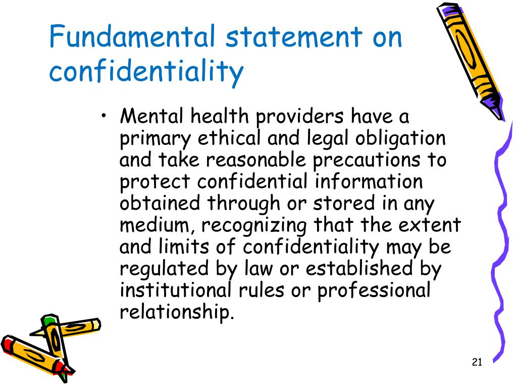 Fundamental statement on confidentiality
