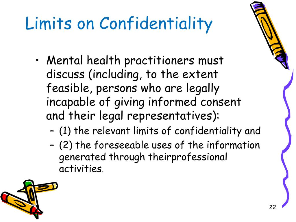 Limits on Confidentiality