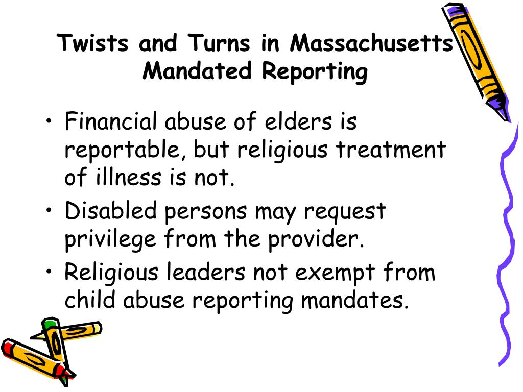 Twists and Turns in Massachusetts Mandated Reporting