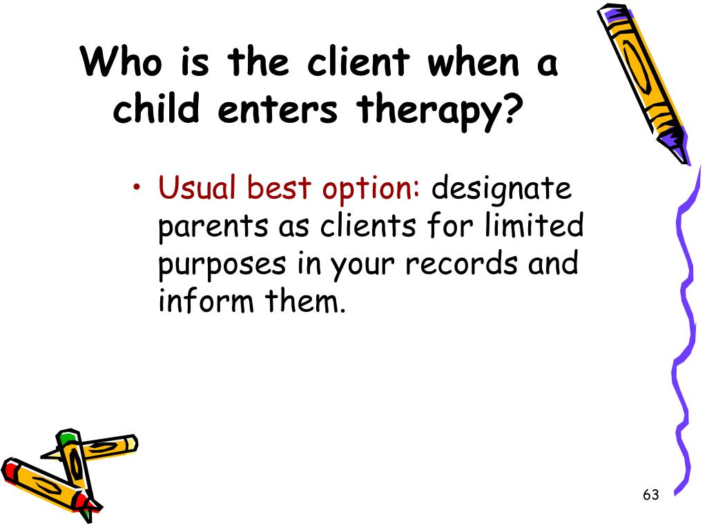 Who is the client when a child enters therapy?