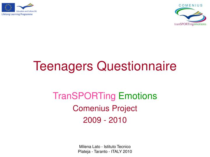 Teenagers questionnaire