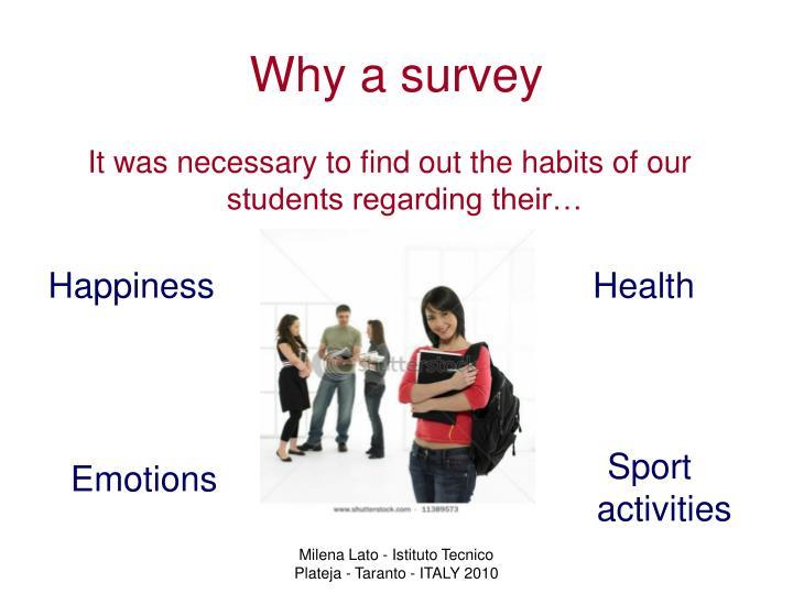 Why a survey
