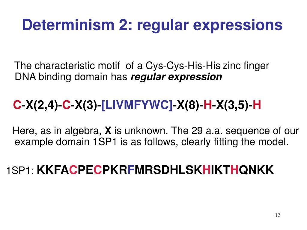 Determinism 2: regular expressions