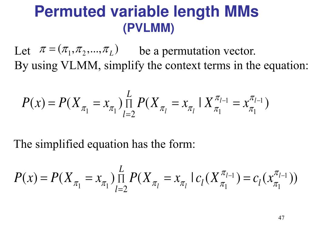 Permuted variable length MMs