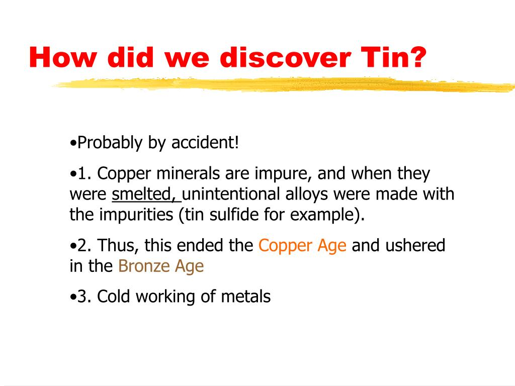 How did we discover Tin?