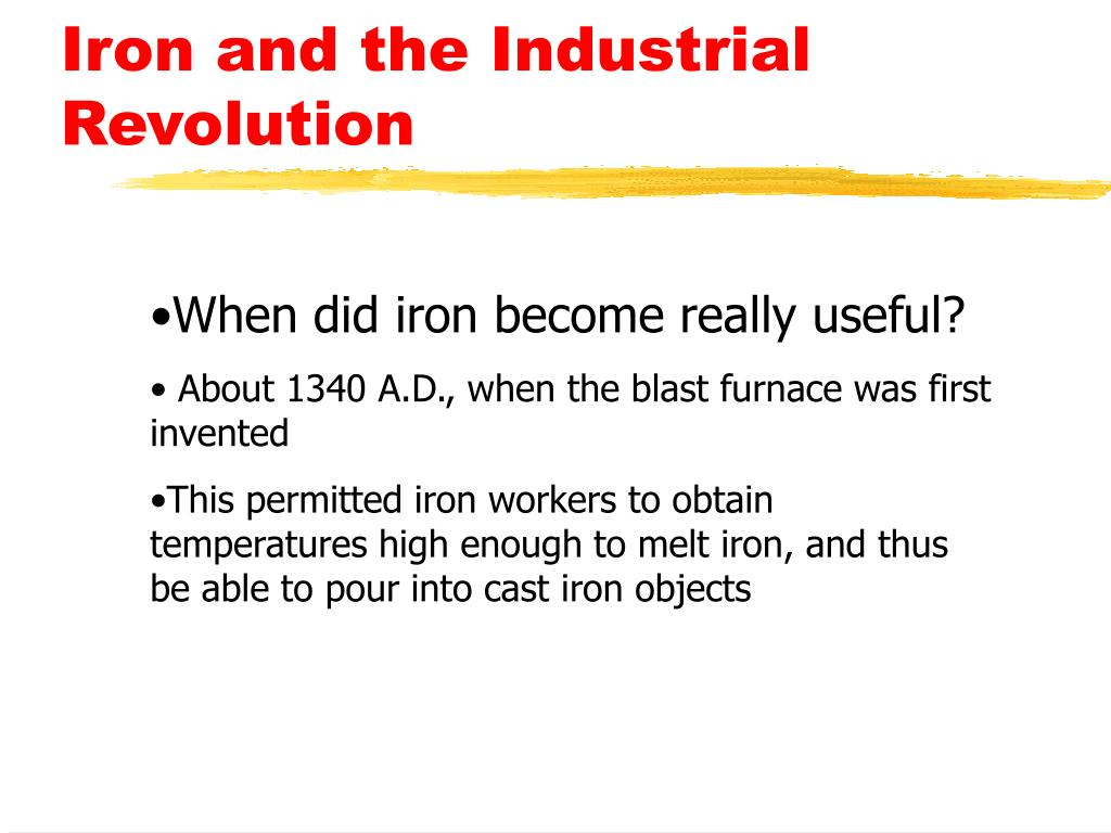 Iron and the Industrial Revolution