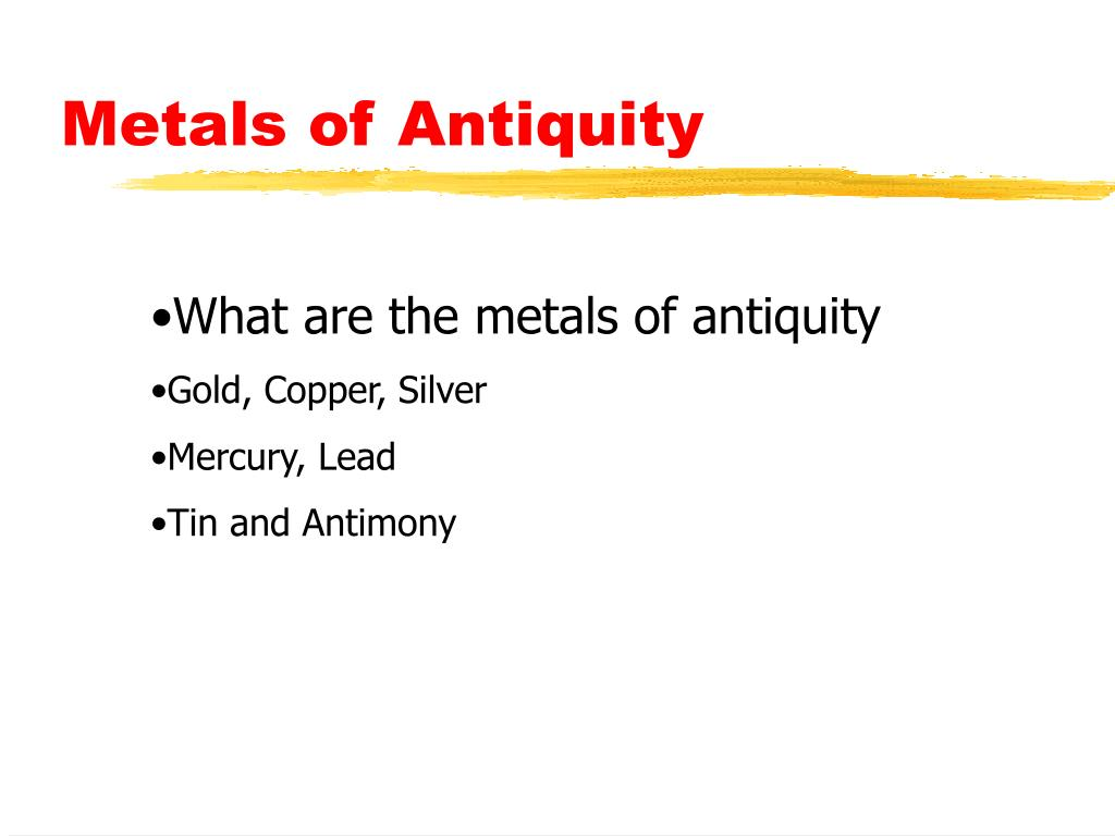 Metals of Antiquity
