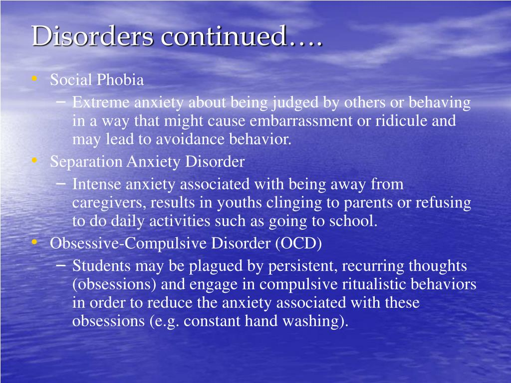 Disorders continued….