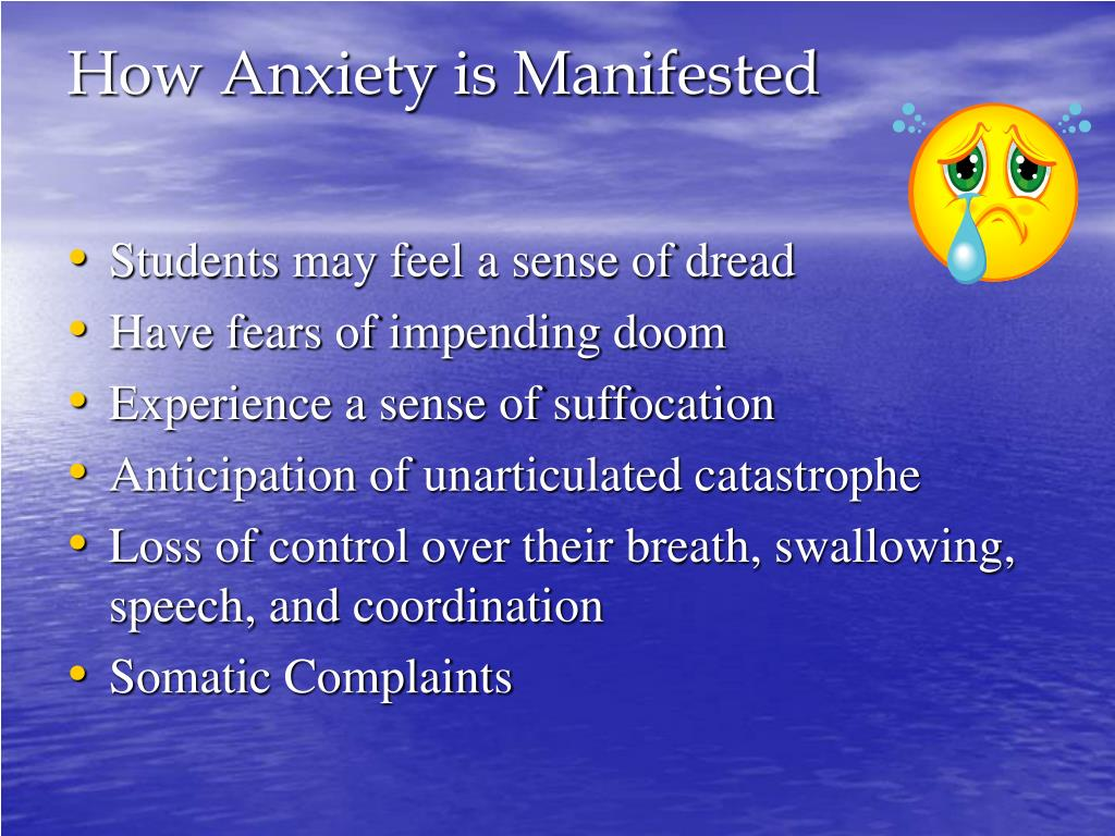 How Anxiety is Manifested