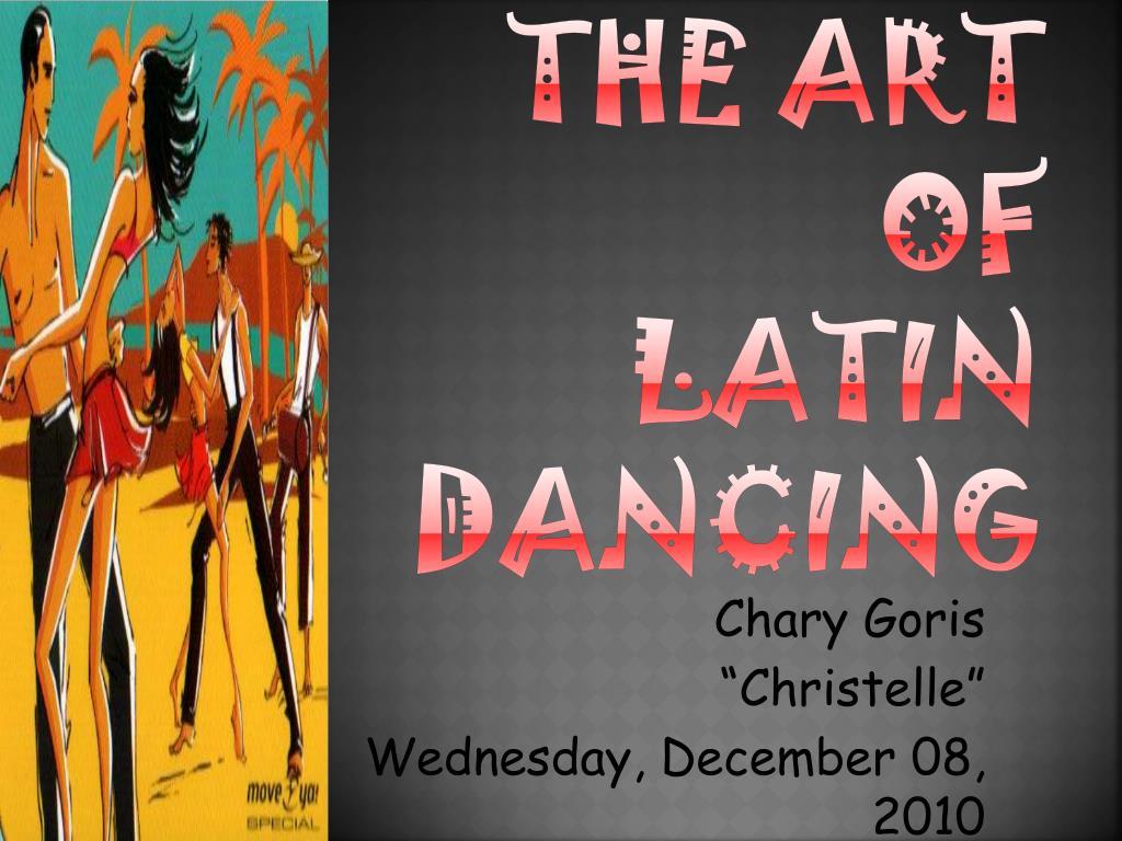 the art of latin dancing