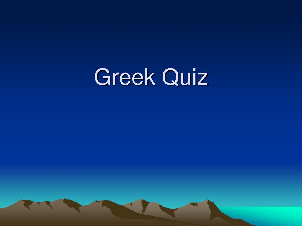 Greek Quiz