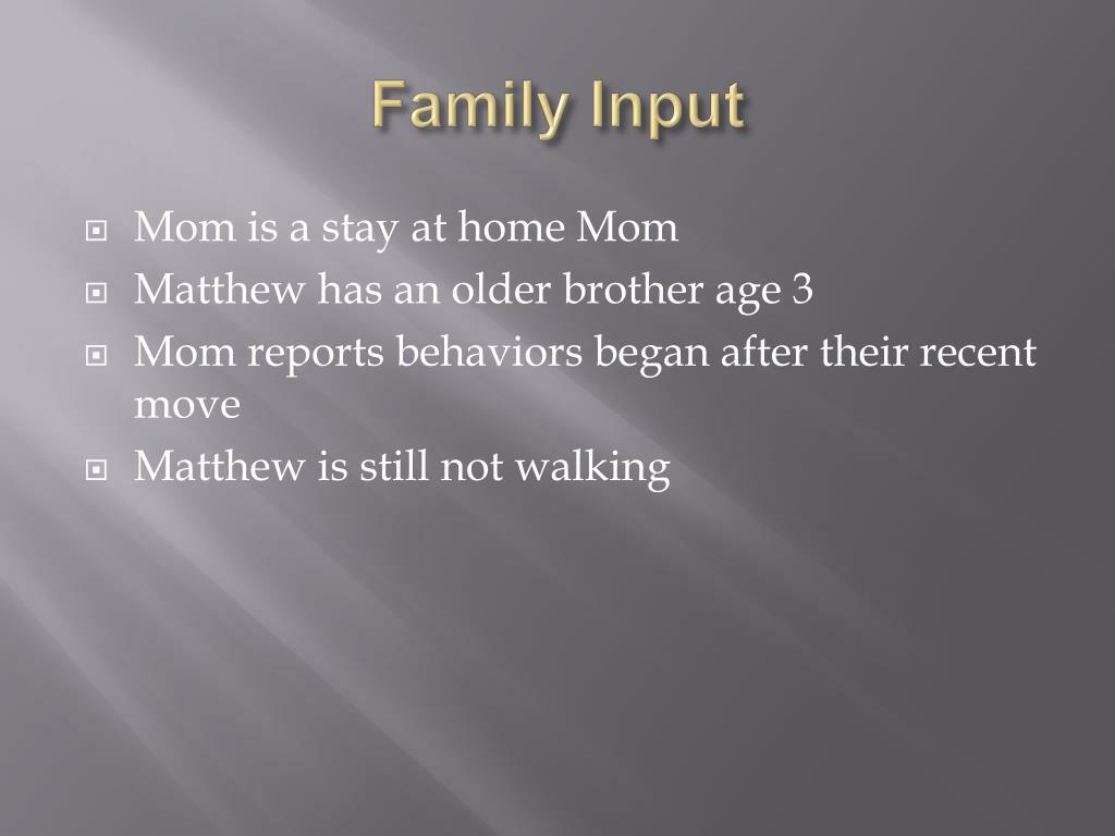Family Input