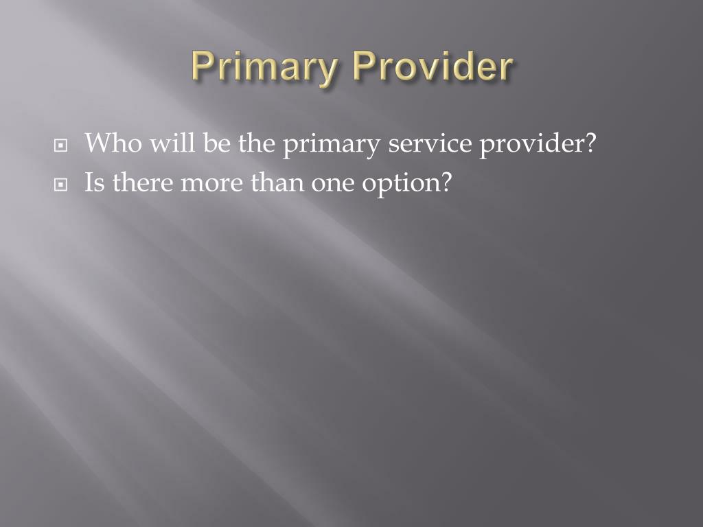 Primary Provider