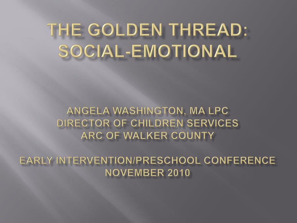 The Golden Thread: