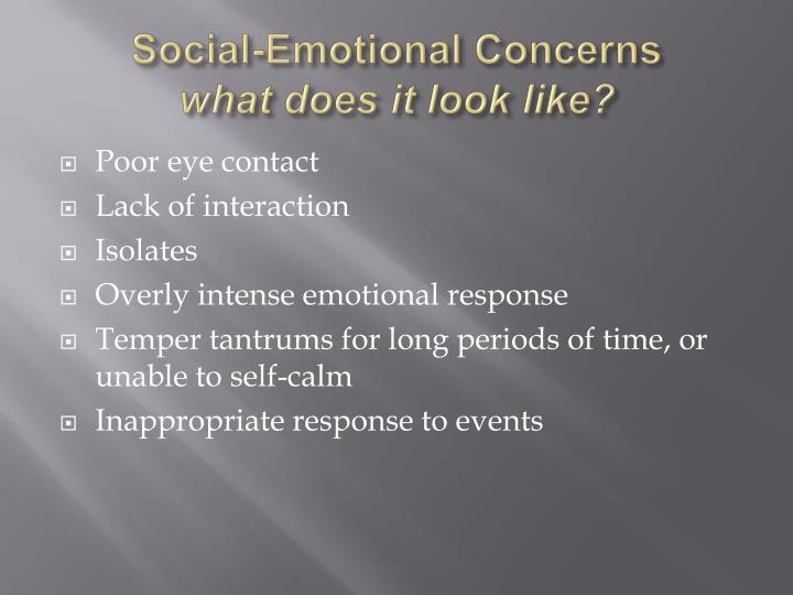 Social emotional concerns what does it look like