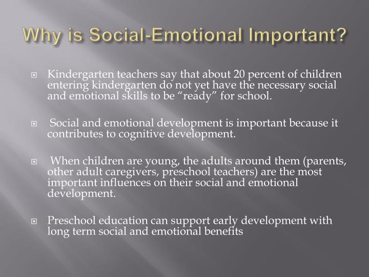 Why is social emotional important
