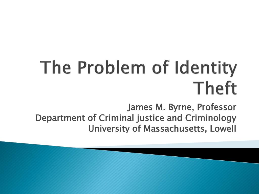 the problem of identity theft l.