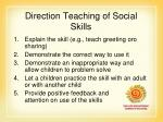 direction teaching of social skills