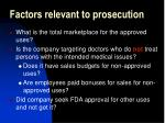 factors relevant to prosecution