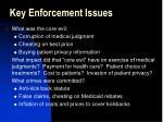 key enforcement issues