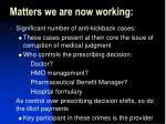 matters we are now working